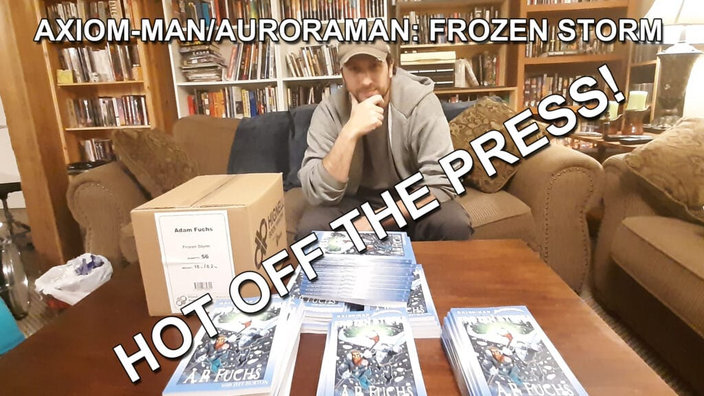 Axiom-man/Auroraman: Frozen Storm Paperbacks Hot Off the Press