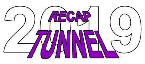 Recap Tunnel 2019 No. 3