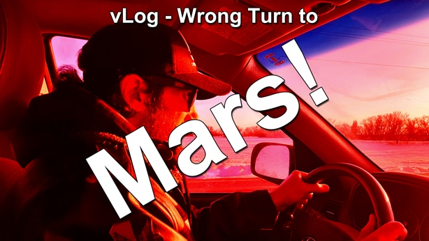 vLog Wrong Turn to Mars thumbnail