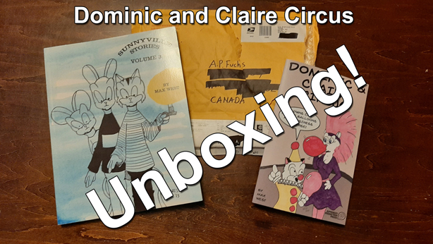 Max West Dominic and Claire Circus comic book unboxing thumbnail