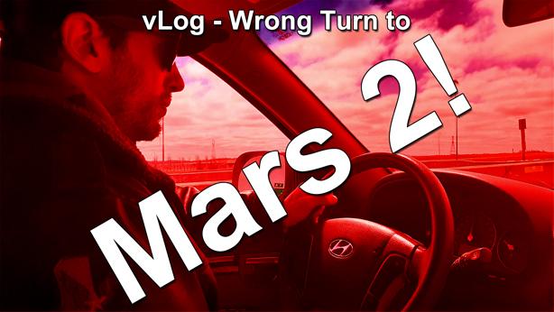 vLog Wrong Turn to Mars 2 thumbnail
