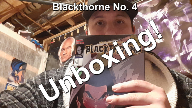 colin work blackthorne no 4 comic book unboxing thumbnail